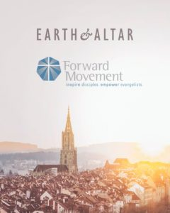 Earth & Altar and Forward Movement